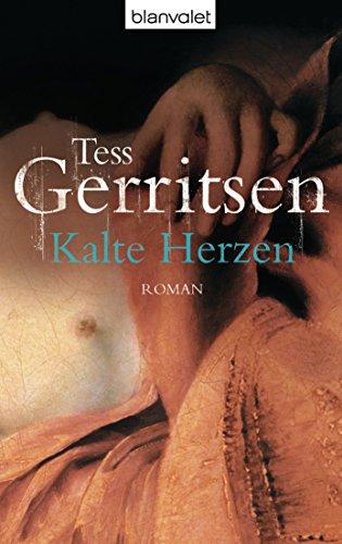 Buchseite und Rezensionen zu 'Kalte Herzen: Roman' von Tess Gerritsen