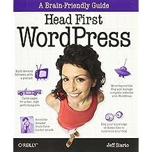 Head First WordPress: A Brain-Friendly Guide to Creating Your Own Custom WordPress Blog 1st edition by Siarto, Jeff (2010) Taschenbuch