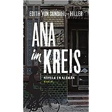 Ana im Kreis: Novela en alemán (nivel A1) (German Edition)