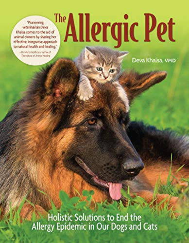 The Allergic Pet: Holistic Therapies for Allergy-Free Dogs and Cats por Deva Khalsa
