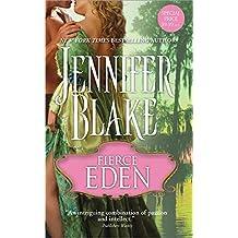 [(Fierce Eden)] [By (author) Jennifer Blake] published on (February, 2011)