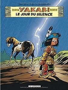 """Afficher """"Yakari n° 39 jour du silence (Le)"""""""