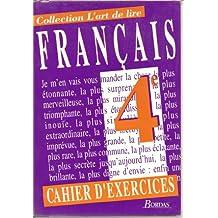 Français, 4e. Cahier d'exercices