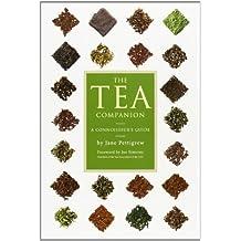 The Tea Companion (Connoisseur's Guides) by Jane Pettigrew (2004-09-08)