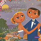 Moonlight Becomes You - The Classic Arrangements Of Paul Weston