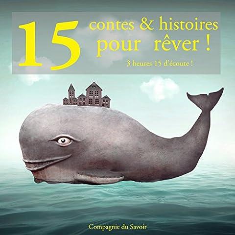 15 contes et histoires pour rêver
