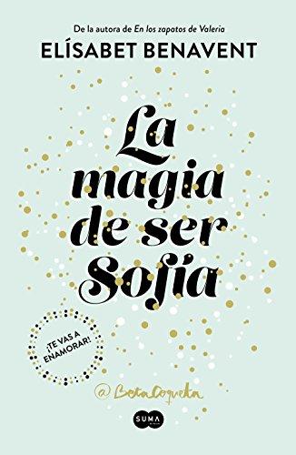ELISABET BENAVENT - La magia de ser Sofía