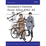 Germany's Eastern Front Allies 1941-45: 131 (Men-at-Arms)