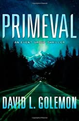 Primeval: An Event Group Thriller (Event Group Thrillers) by David L. Golemon (2010-07-06)