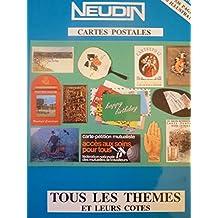 Catalogue Neudin 1989, l'officiel international des cartes postales. Tous les thèmes et leurs cotes