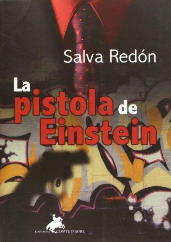 La Pistola De Einstein