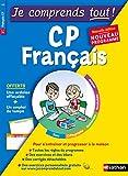 Français CP Je comprends tout !