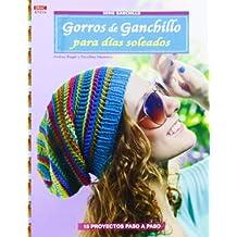 Crea Con Patrones Serie Ganchillo. Gorros De Ganchillo Para Días Soleados -  Número 10 ( 2b5981921f0