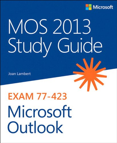 mos-2013-study-guide-for-microsoft-outlook-mos-study-guide