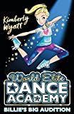 Billie's Big Audition (World Elite Dance Academy)