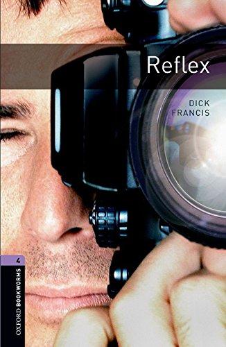Oxford Bookworms Library: Oxford Bookworms 4. Reflex: 1400 Headwords