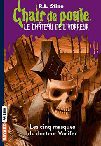 reur, Tome 03 : Les cinq masques du docteur Vocifer (French Edition) ()