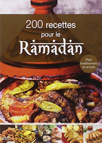 200 recettes pour le ramadan par Nadjette Guidoum
