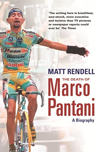 The Death of Marco Pantani: A Biography (English Edition) por Matt Rendell