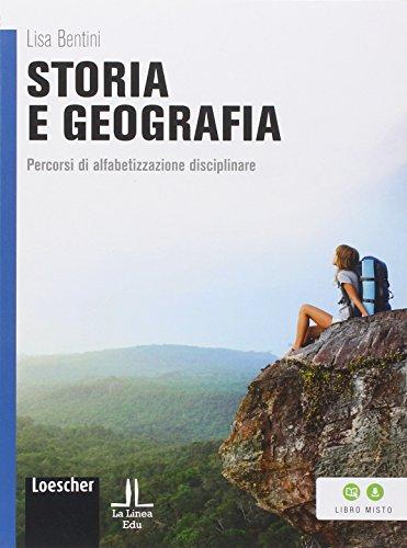 Storia e geografia. Percorsi di alfabetizzazione disciplinare. Per la Scuola media