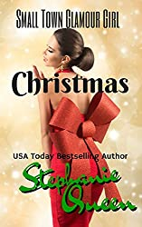 Small Town Glamour Girl Christmas (Small Town Romance Book 1) (English Edition)