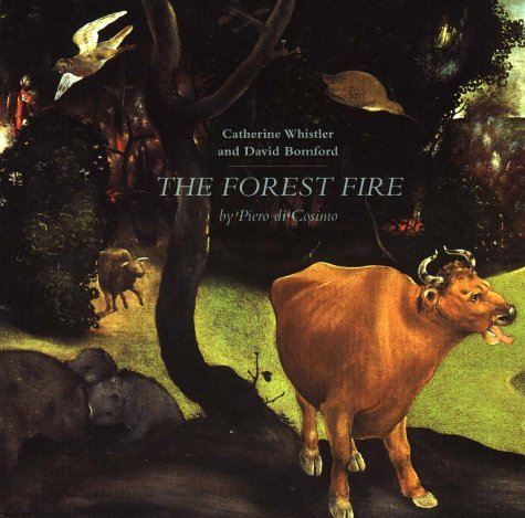 The Forest Fire by Piero di Cosimo by Catherine Whistler (1999-03-02)
