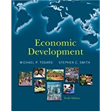 by Stephen C. Smith,by Michael P. Todaro Economic Development (10th Edition)(text only)10th (Tenth) edition[Paperback]2008