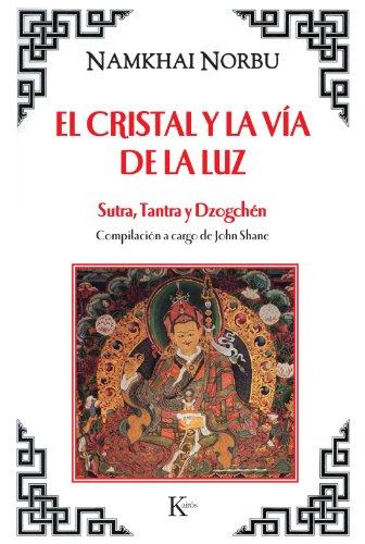 El Cristal Y La Vía De La Luz (Sabiduría...