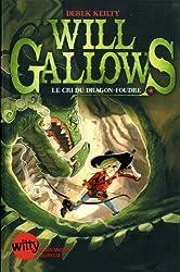 Will Gallows, Tome 2 : Le cri du dragon foudre