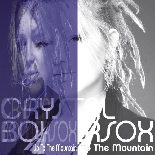 Up To The Mountain (Crystal Bowersox)