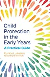 Child Protection in the Early Years