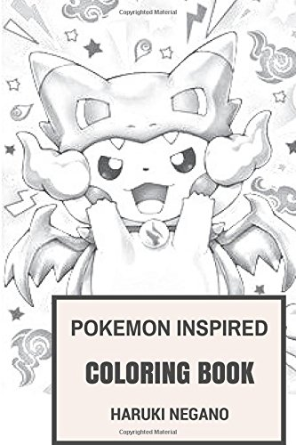Pokemon Inspired Coloring Book: Pokemon Go World and Exploration Video Game Inspired Adult Coloring Book (Coloring Book for Adults)