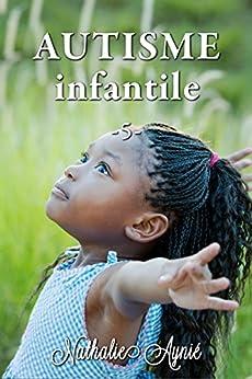 Autisme Infantile (5) (Autisme Infantile (Archives)) par [Infantile, Autisme]