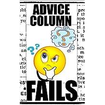 Memes: Advice Column Fails & Funny Memes: (Awesome Book Of Comedy - Dank Memes & Top Jokes) (English Edition)