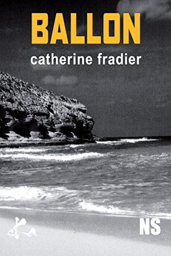 Ballon: Nouvelle noire par Catherine Fradier