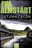 Ostseerache: Kriminalroman (Kommissarin Pia Korittki, Band 13) - Eva Almstädt
