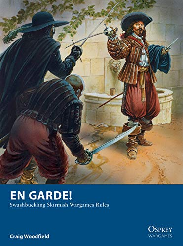 En Garde!: Swashbuckling Skirmish Wargames Rules (Osprey Wargames Book 12) (English Edition)