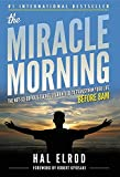 #8: The Miracle Morning: The Not-So-Obvious Secret Guaranteed to Transform Your Life (Before 8am)