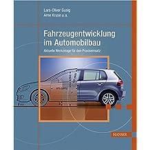 Fahrzeugentwicklung im Automobilbau: Aktuelle Werkzeuge für den Praxiseinsatz