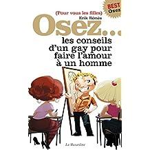 Osez les conseils d'un gay - édition best (Osez...)