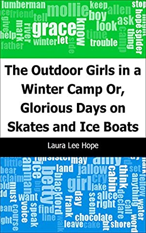 The Outdoor Girls in a Winter Camp: Or, Glorious Days