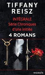 Série « Chroniques d'une initiée » : l'intégrale : 4 romans (Mosaïc)