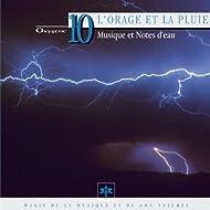 Oxygène 10 : L'orage et la pluie (Musique et notes d'eau)