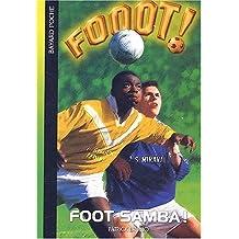 Fooot !, Tome 4 : Foot Samba ! de Patrick Bruno (2 janvier 2003) Poche
