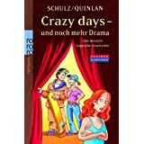 Crazy days - und noch mehr Drama: Eine deutsch-englische Geschichte