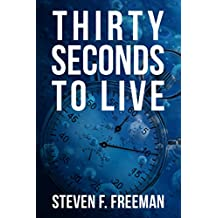 Thirty Seconds to Live (The Blackwell Files Book 10) (English Edition)