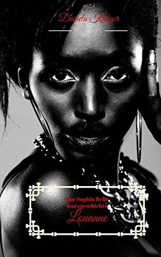 Louanne: eine Sophia Bellé Kurzgeschichte (die Sophia Bellé Reihe, Band 4)