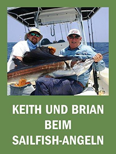 Keith und Brian beim Sailfish-Angeln