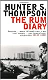 The Rum Diary (Bloomsbury Classic Reads) by Thompson, Hunter S. UK open market Edition (2004)