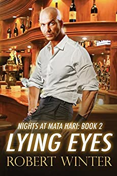 Lying Eyes (Nights at Mata Hari Book 2) by [Winter, Robert]